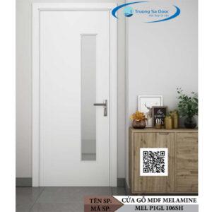 Cửa gỗ MDF Melamine MEL P1GL 106SH